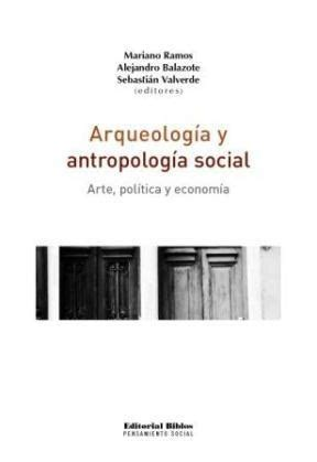 libro antropologia cultural arqueologia y antropologia social por valverde sebastian 9789507867873 c 250 spide com