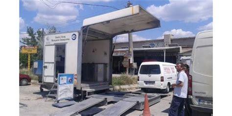malkarada gezici arac muayene istasyonu hizmete veriyor