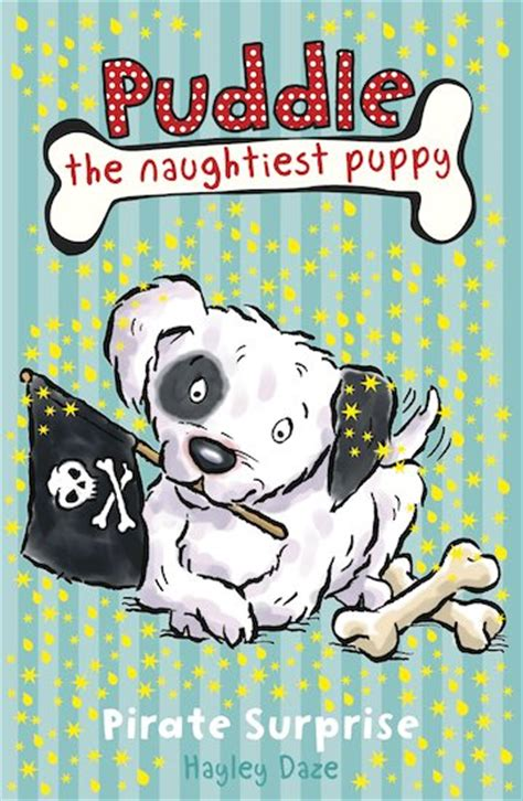 the puddle club books puddle the naughtiest puppy pirate scholastic