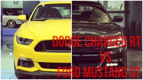 mustang gt vs charger rt 2015 dodge charger rt vs ford mustang gt comparison