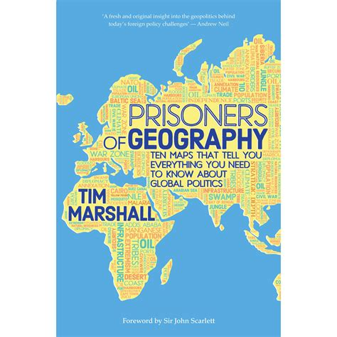 prisoners of geography ten 1783962437 prisoners of geography ten maps that tell you everything you need to know about global politics