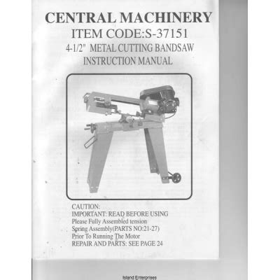 Central Machinery 4 1 2 Quot Metal Cutting Bandsaw Instruction