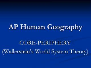 street pattern definition ap human geography ppt galtung s center periphery model powerpoint