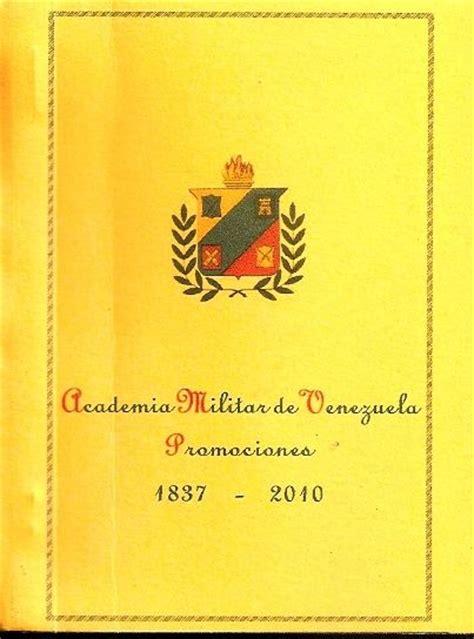 libro the idea of north libro de promociones de la academia militar del ej 233 rcito de venezuela 1837 a 2010 autor