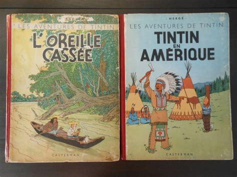 L Oreille Cassã E 1947 Tintin 2 5 Tintin En Am 233 Rique 1947 L Oreille