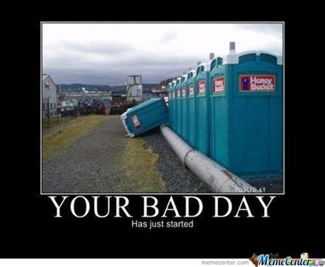 bad day memes best collection of funny bad day pictures