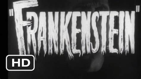 Watch Frankenstein 1931 Full Movie Frankenstein Official Trailer 1 1931 Hd Youtube