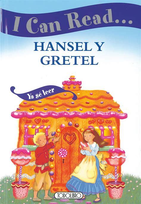 coleccion ya se leer 8467557621 libros de idiomas todolibro castellano hansel y gretel todo libro libros infantiles en