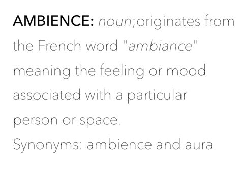 ambiance definition about all the ambience by amber shannon