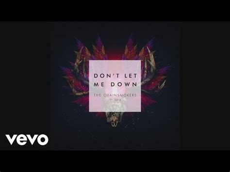 alan walker don t let me down the chainsmokers ft daya don t let me down audio