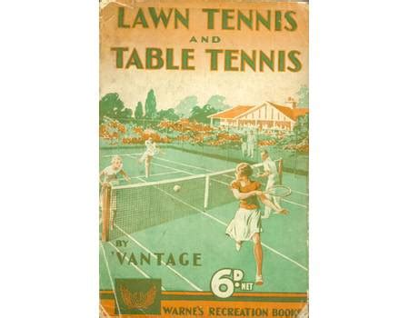the of lawn tennis books lawn tennis and table tennis tennis books