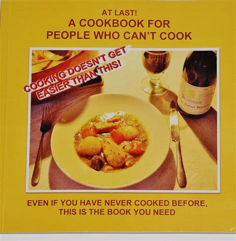 cooking ideas for dinner the first timers cookbook cookbook for people who can t cook for first time cooks