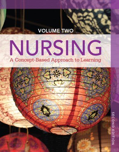 nursing a concept based approach to learning volume 2 revised 2nd edition 2nd edition books read nursing a concept based approach to