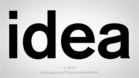 how to pronounce idea how to pronounce idea youtube