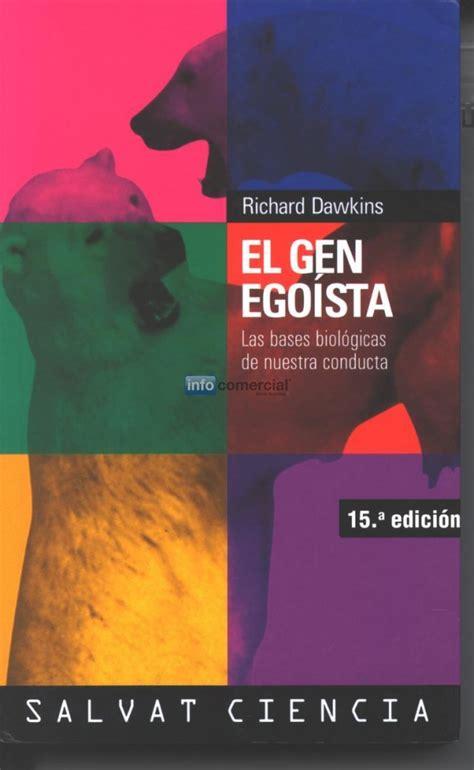 el gen egoista 8434501783 libro el gen egoista richard dawkins