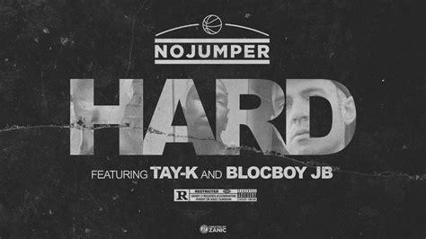 blocboy jb german no jumper feat tay k blocboy jb hard official audio