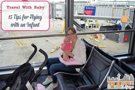 travel with baby 15 tips for flying with an infant
