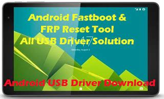 spd qualcomm android reset tools rar android fastboot frp reset tool all usb driver solution