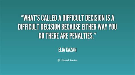 decision quotes decision quotes about quotesgram