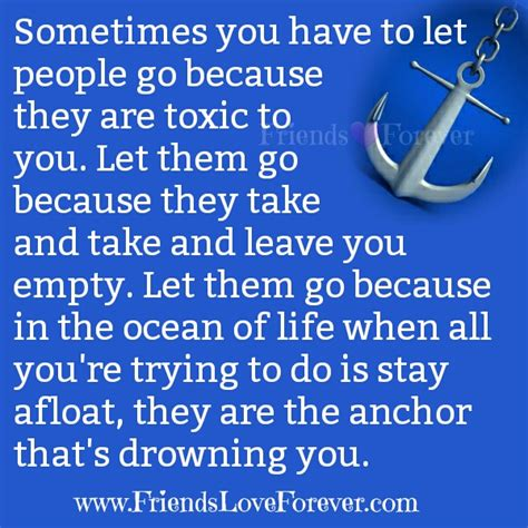 sometimes you have to let go quote toxic people accept they aren t that person anymore friends love forever