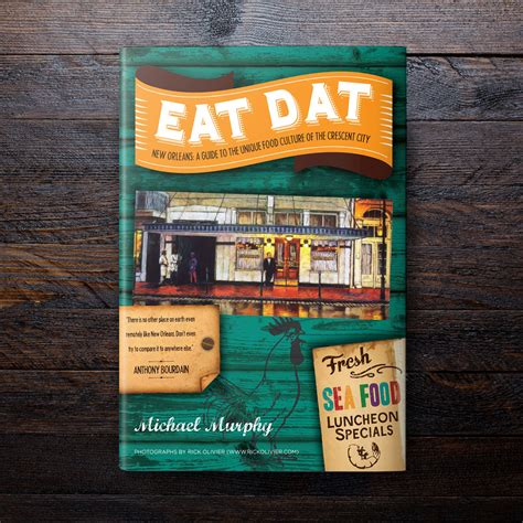 beautiful crescent a history of new orleans books eat dat new orleans book cover design heelgrinder pop