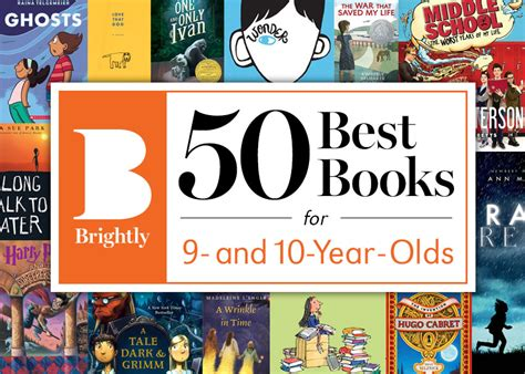 best picture book the 50 best books for 9 and 10 year olds brightly