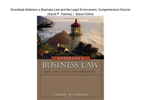 Download Anderson S Business Law And The Legal Environment