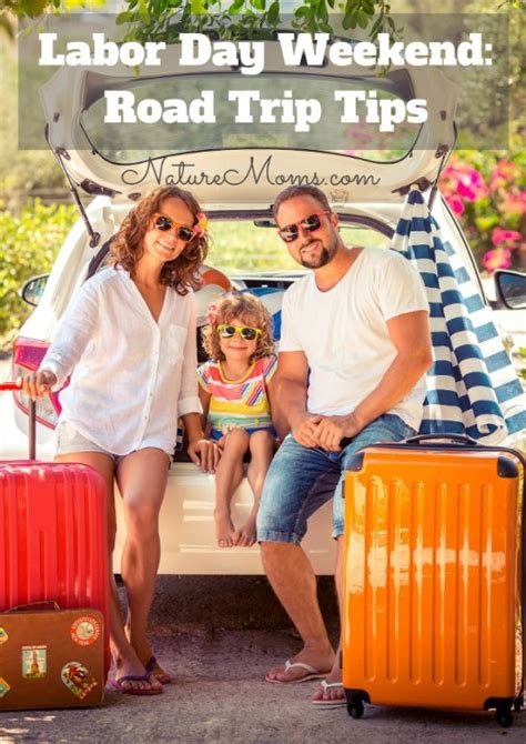 Happy Labor Day Weekend Vacation Time by Happy Labor Day Weekend Important Road Trip Tips