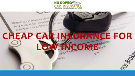 Low Car Insurance by Find The Best Low Income Car Insurance Policy Tips To