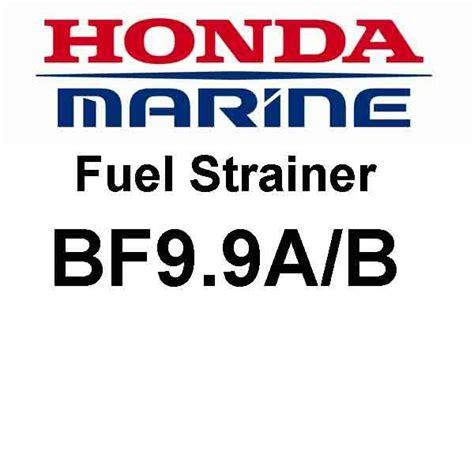 honda outboard fuel honda outboard fuel filter bf9 9a b
