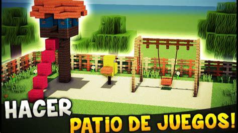 juego de casas minecraft como hacer un patio de juegos zona de juegos