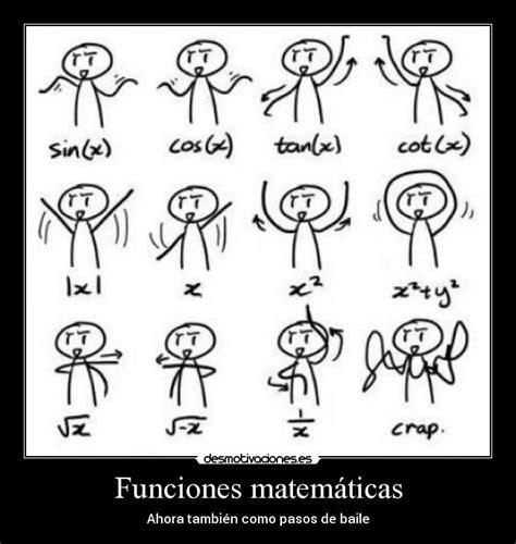 imagenes funciones matematicas funciones matem 225 ticas desmotivaciones