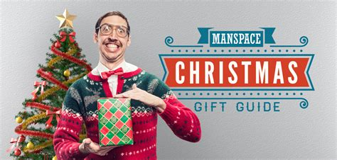 manspace christmas gift guide manspace magazine