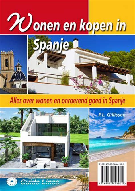 huis kopen in spanje fiscaal handboek wonen en kopen in spanje belangenorganisatie