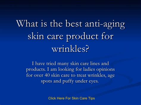 what is thee best product to give short pixie a chunky piecey look what is the best anti aging skin care product for wrinkles