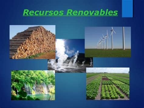 imagenes recursos naturales no renovables recursosos renovables