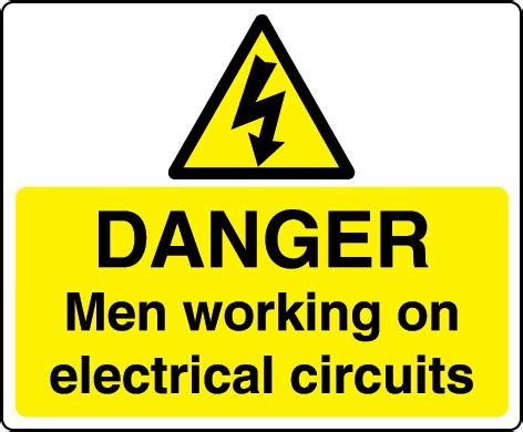 electric circuit signs danger working on electrical circuits sign