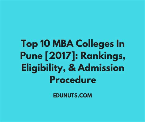 Best Mba Colleges In by Top 10 Mba Colleges In Pune 2017 Rankings Eligibility