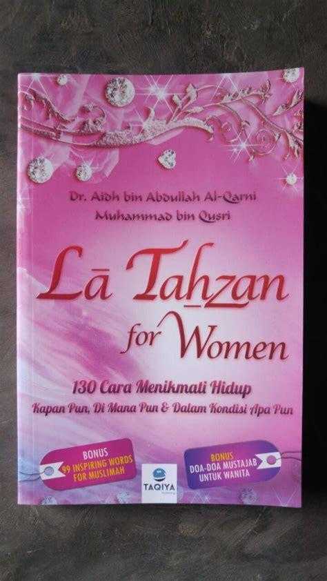 La Tahzan For The Sick Fahrus Muis buku la tahzan for 130 cara menikmati hidup toko muslim title