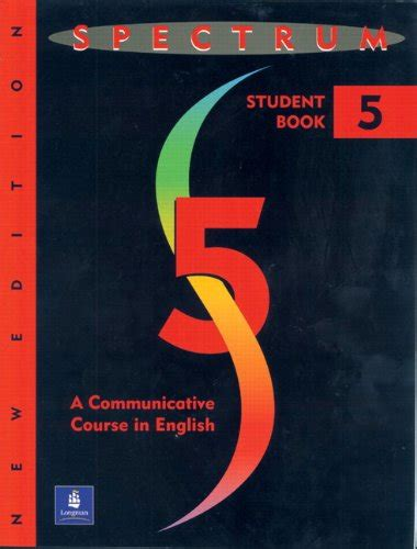spectrum 3 students book spectrum a communicative course in english complete student book level 5 new edition