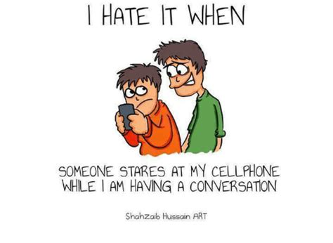 9 Reasons I Loathe My Cell Phone by 25 Best Memes About Memes
