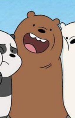 Grizzly Webarebears one mess we bare bears grizzly x panda x randomness187 wattpad