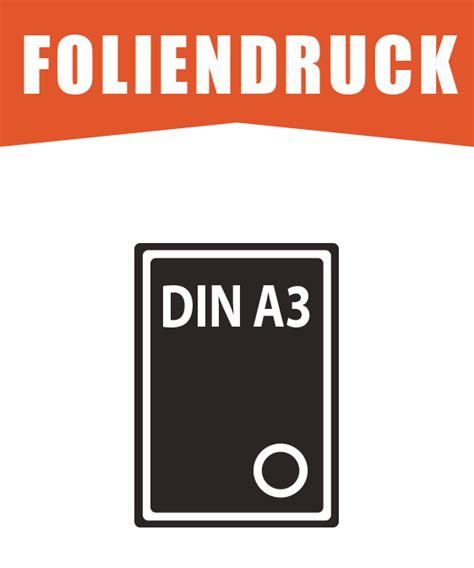 Aufkleber Drucken Preiswert by Foliendruck Din A3 F 252 R Indoor Und Outdoor Eiinsatz
