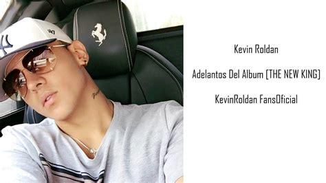 imagenes de kevin roldan con mensajes kevin roldan pr 211 ximos estrenos de su nuevo 193 lbum 2017