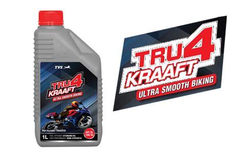 tru kraaft engine oil launched  tvs motors bikesmedia news