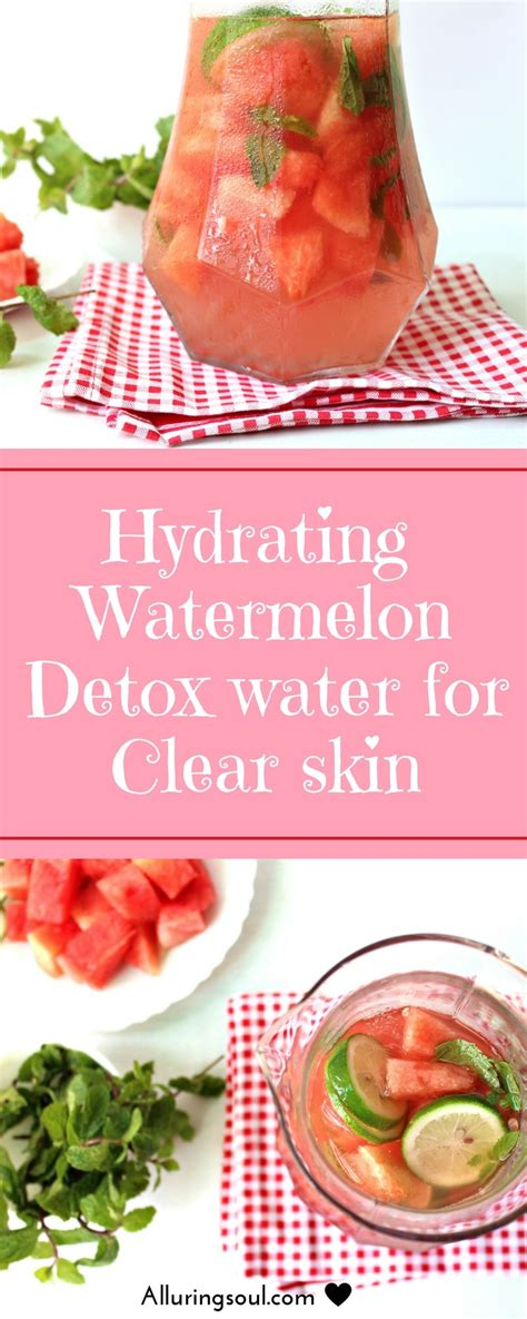 Detox Foods For Clear Skin by Hydrating Watermelon Detox Water For Clear Skin Alluring