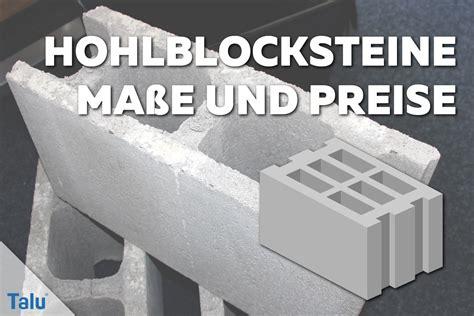 Beton Mauersteine Formate by Hohlblocksteine Infos Zu Ma 223 En Preisen Und U Wert Talu De