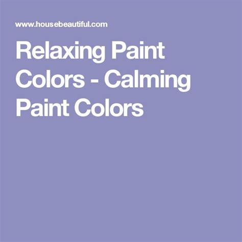 calming paint colors 135 best images about color my world on pinterest paint