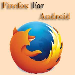firefox apk firefox browser for android v45 0 1 apk