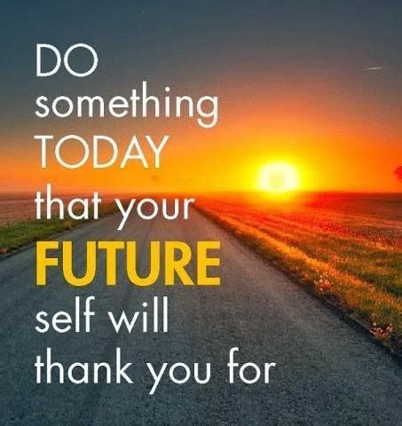 doing work you today books do something today that your future self will thank you